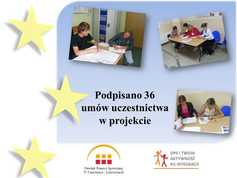Podpisano 36 umów uczestnictwa w projekcie