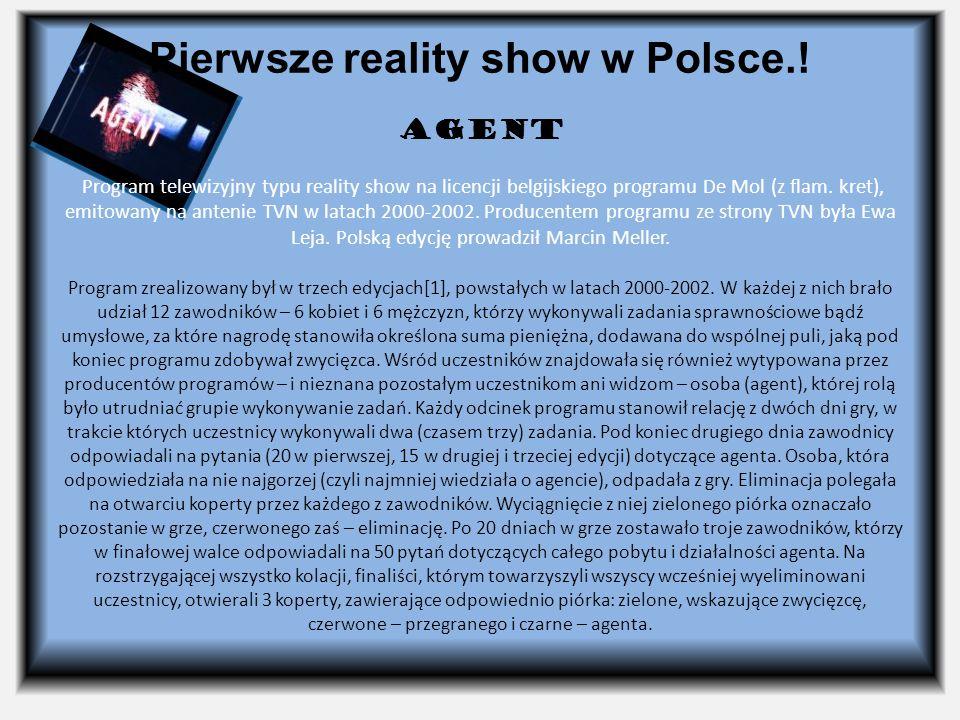 Pierwsze reality show w Polsce