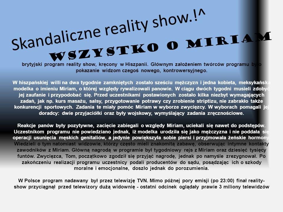 Skandaliczne reality show.!^