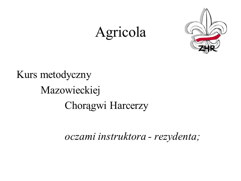 Agricola Kurs metodyczny Mazowieckiej Chorągwi Harcerzy