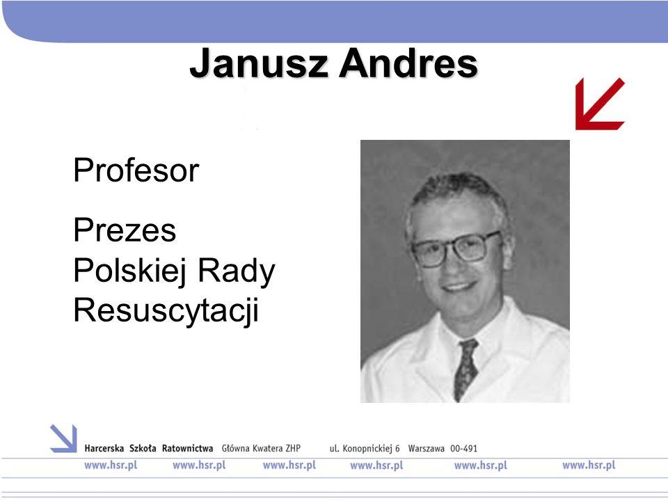 Janusz Andres Profesor Prezes Polskiej Rady Resuscytacji