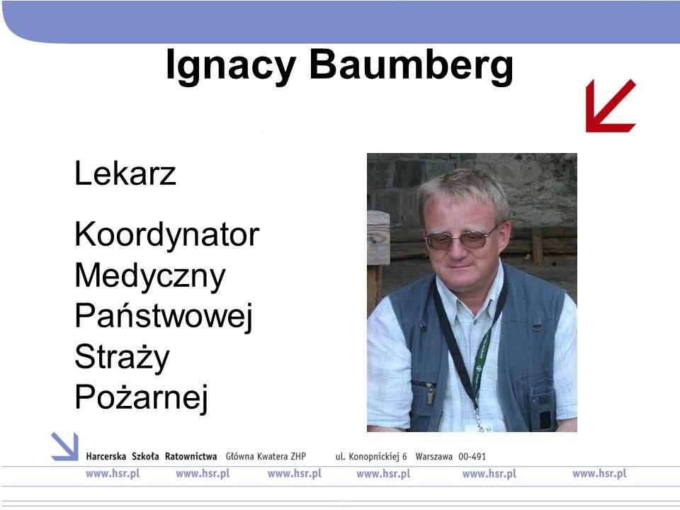 Ignacy Baumberg Lekarz Koordynator Medyczny Państwowej Straży Pożarnej