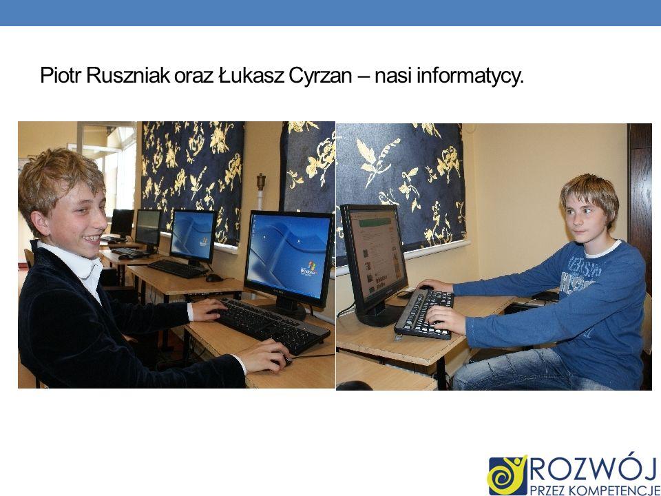 Piotr Ruszniak oraz Łukasz Cyrzan – nasi informatycy.