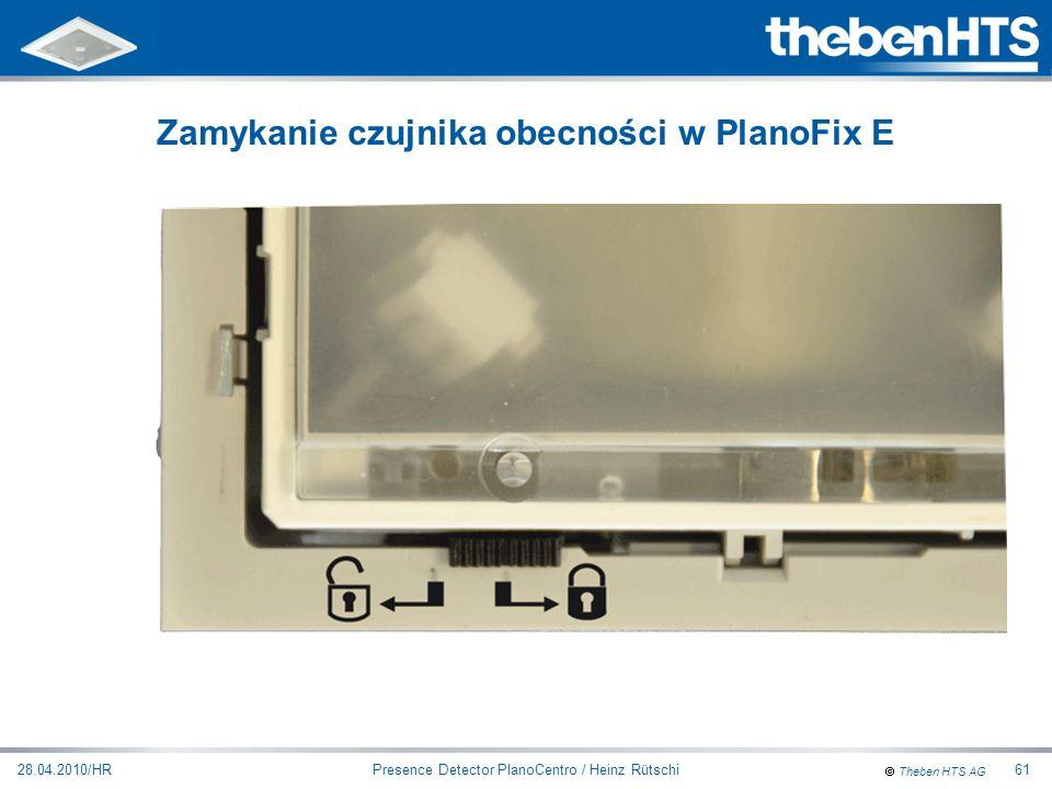 Zamykanie czujnika obecności w PlanoFix E