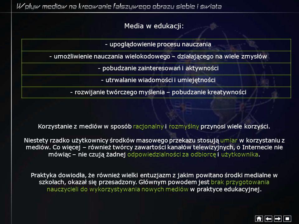 Media w edukacji: - upoglądowienie procesu nauczania