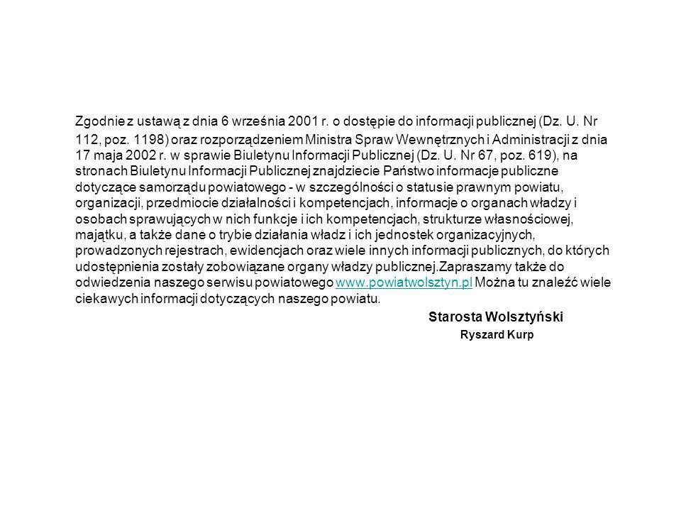 Zgodnie z ustawą z dnia 6 września 2001 r