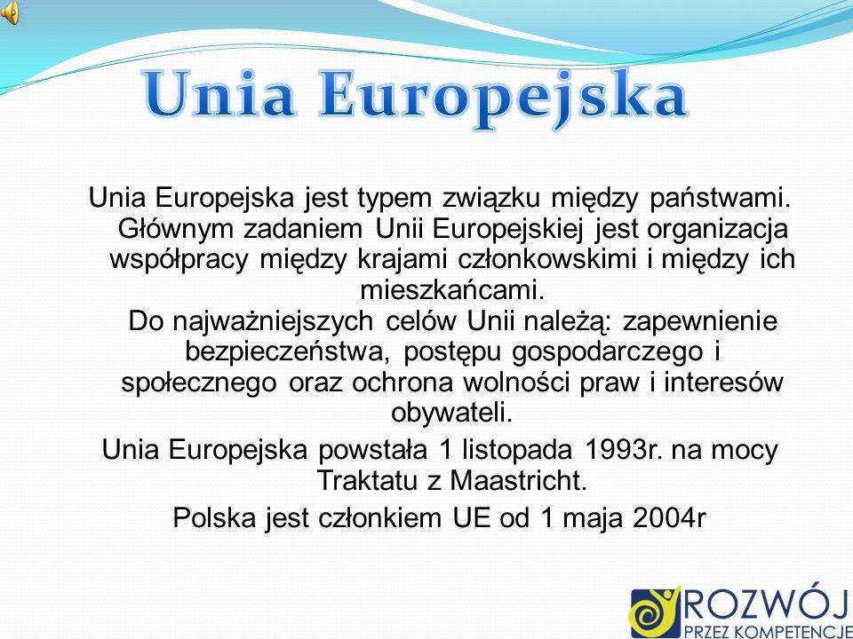 Polska jest członkiem UE od 1 maja 2004r