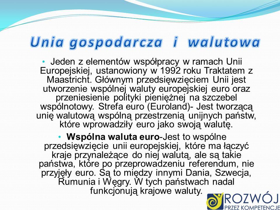 Unia gospodarcza i walutowa
