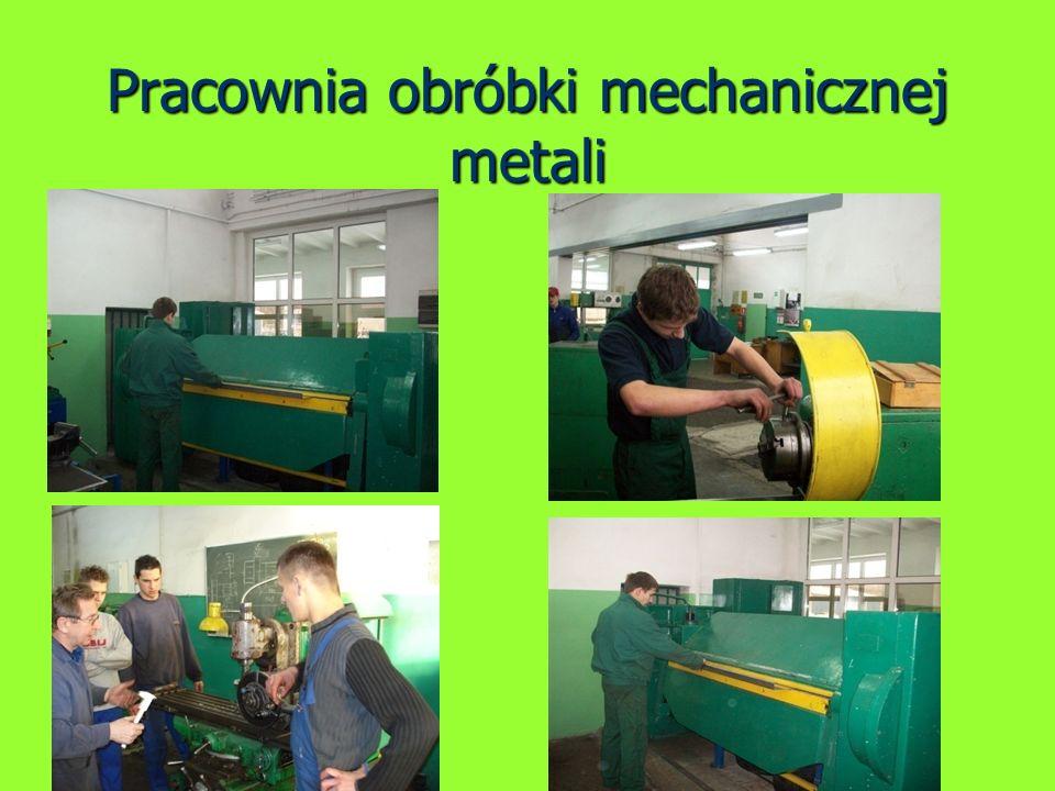 Pracownia obróbki mechanicznej metali