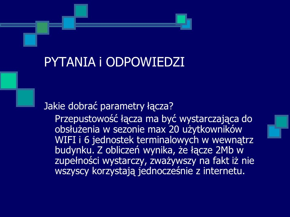PYTANIA i ODPOWIEDZI Jakie dobrać parametry łącza