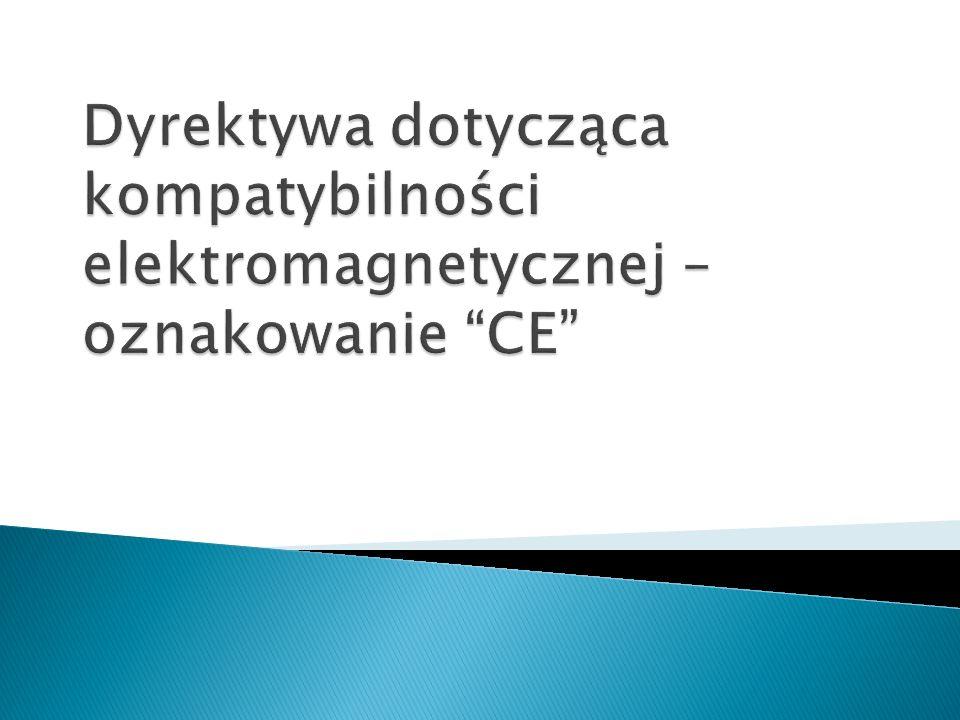Dyrektywa dotycząca kompatybilności elektromagnetycznej – oznakowanie CE