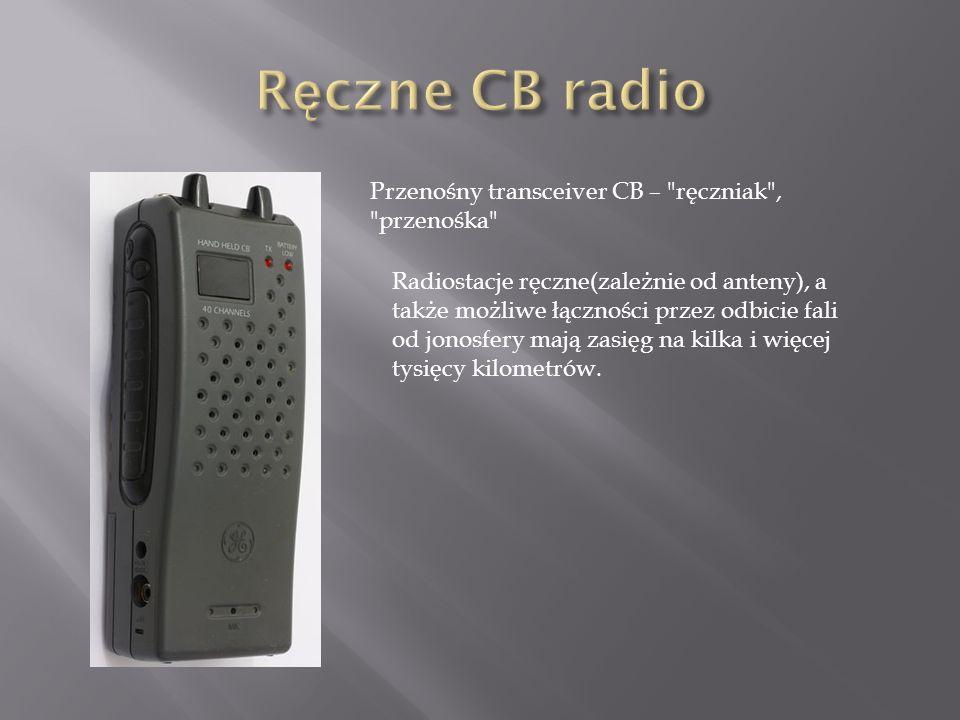 Ręczne CB radio Przenośny transceiver CB – ręczniak , przenośka