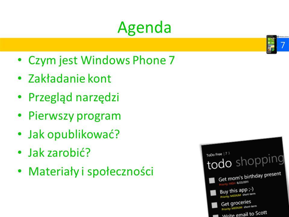 Agenda Czym jest Windows Phone 7 Zakładanie kont Przegląd narzędzi