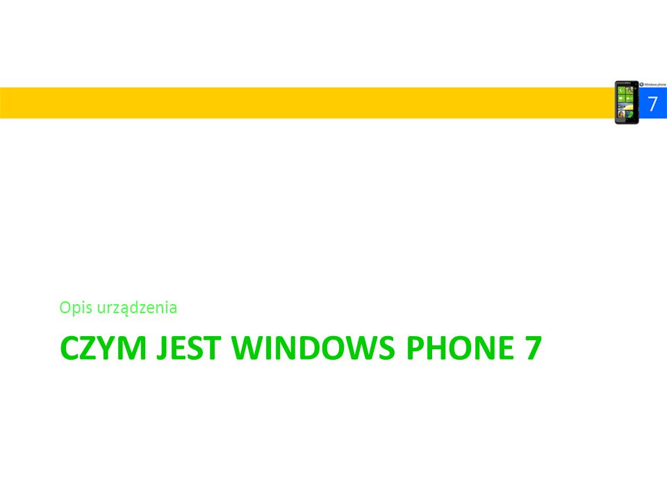 Czym jest Windows Phone 7