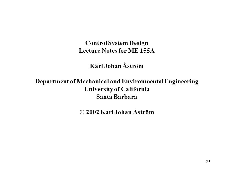 Control System Design Lecture Notes for ME 155A