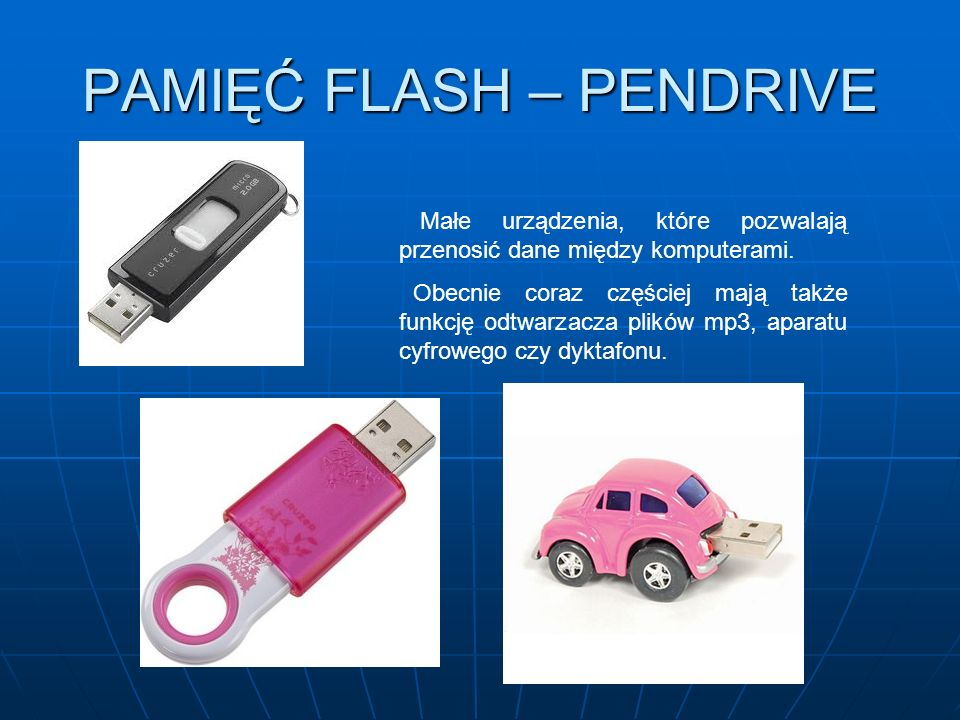 PAMIĘĆ FLASH – PENDRIVE