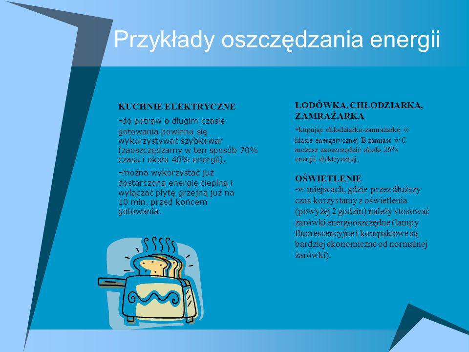 Przykłady oszczędzania energii