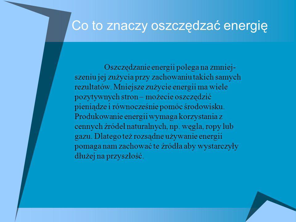 Co to znaczy oszczędzać energię