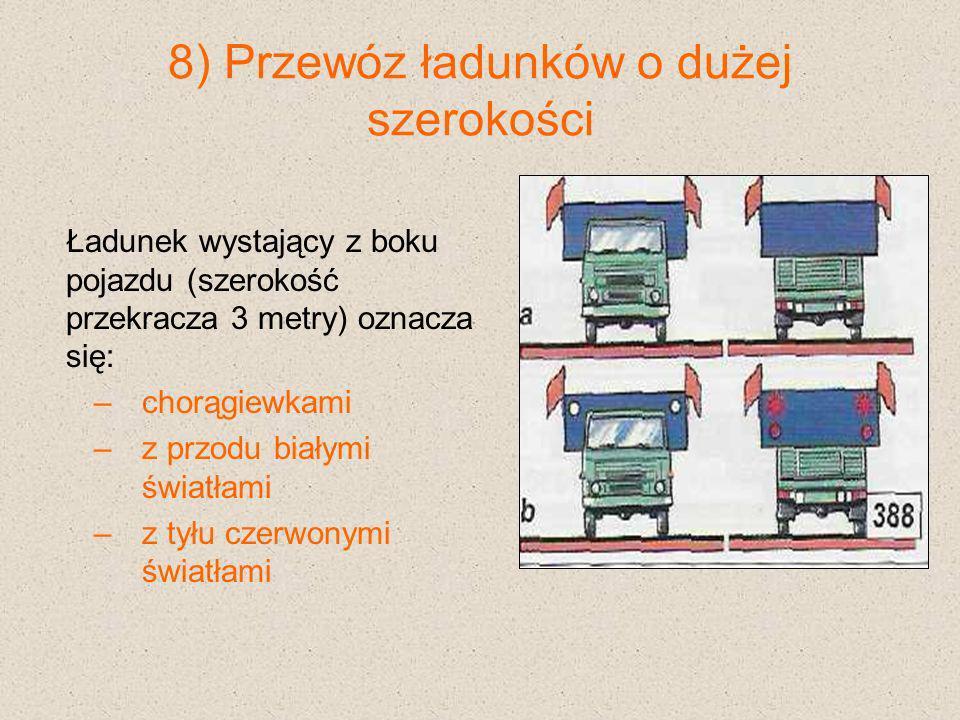 8) Przewóz ładunków o dużej szerokości
