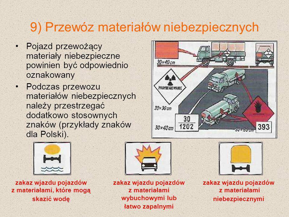 9) Przewóz materiałów niebezpiecznych