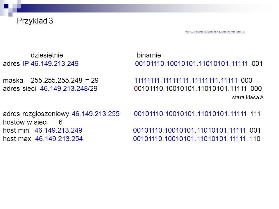 Przykład 3 IP subnet kalkulator http://www. subnet-calculator