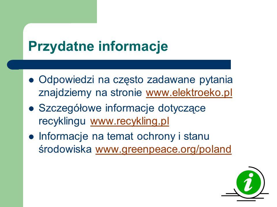 Przydatne informacje Odpowiedzi na często zadawane pytania znajdziemy na stronie www.elektroeko.pl.