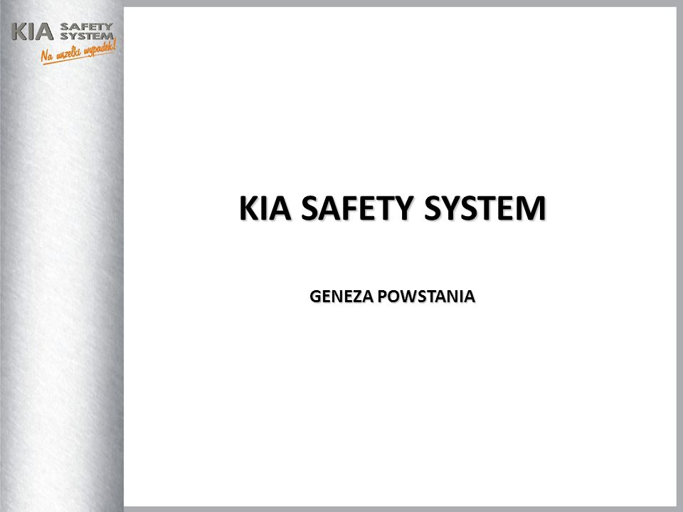 KIA SAFETY SYSTEM GENEZA POWSTANIA