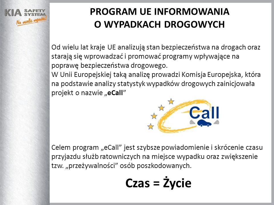 PROGRAM UE INFORMOWANIA Time saved = Lives saved