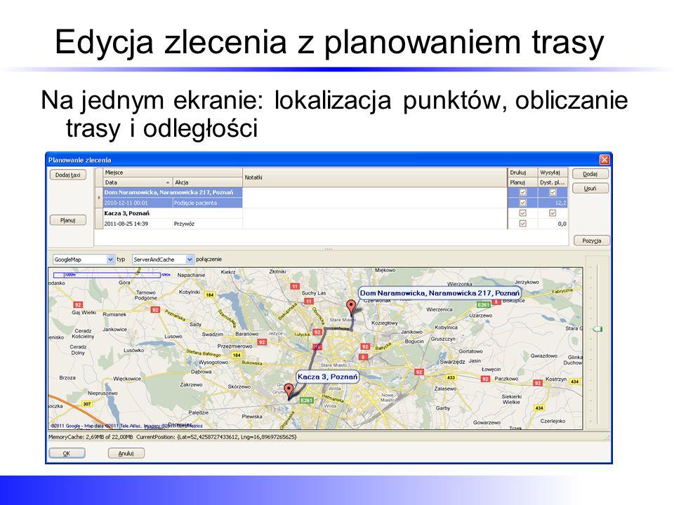 Edycja zlecenia z planowaniem trasy