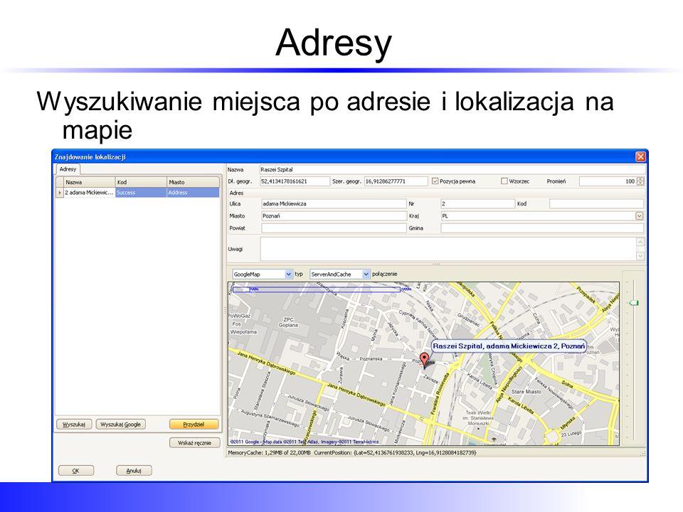 Adresy Wyszukiwanie miejsca po adresie i lokalizacja na mapie