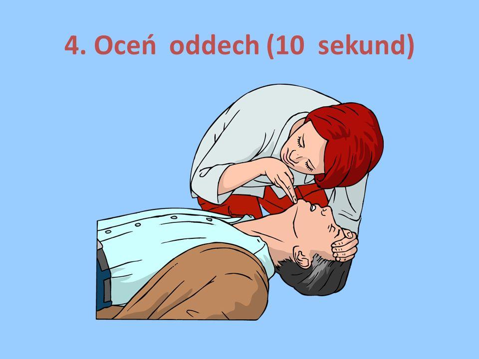 4. Oceń oddech (10 sekund)