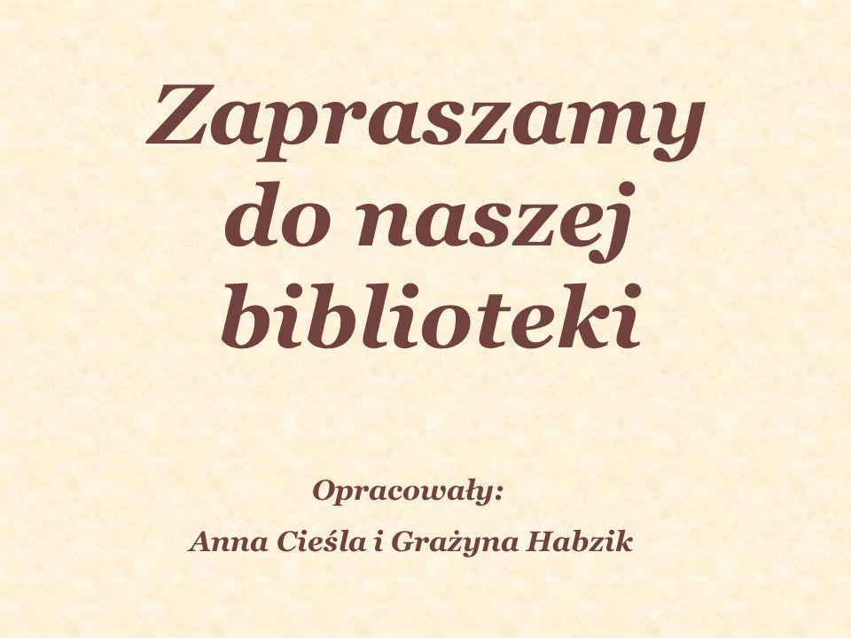 Zapraszamy do naszej biblioteki Anna Cieśla i Grażyna Habzik