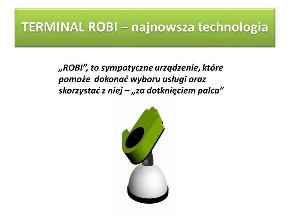 TERMINAL ROBI – najnowsza technologia