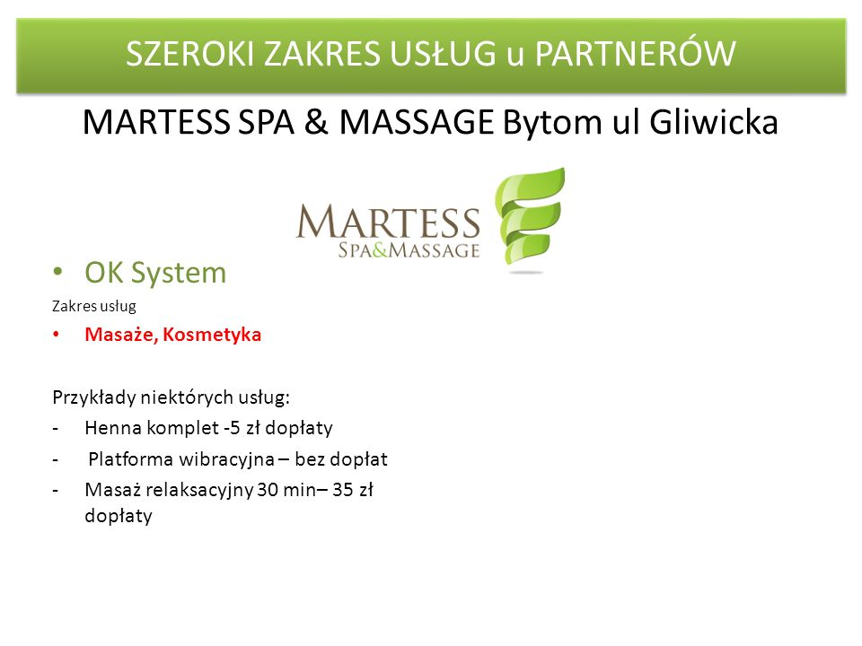 MARTESS SPA & MASSAGE Bytom ul Gliwicka