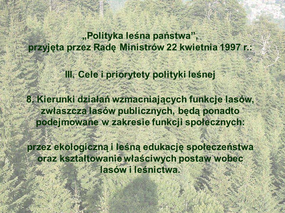 III. Cele i priorytety polityki leśnej