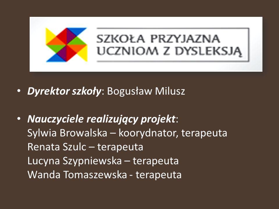 Dyrektor szkoły: Bogusław Milusz