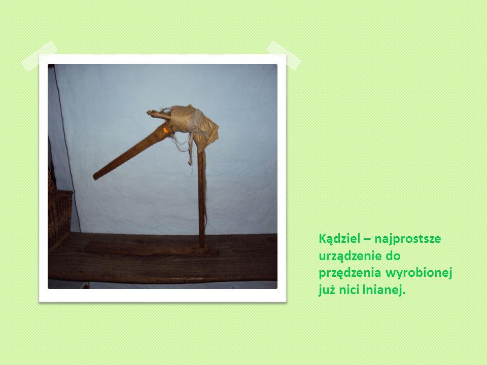 Kądziel – najprostsze urządzenie do przędzenia wyrobionej już nici lnianej.