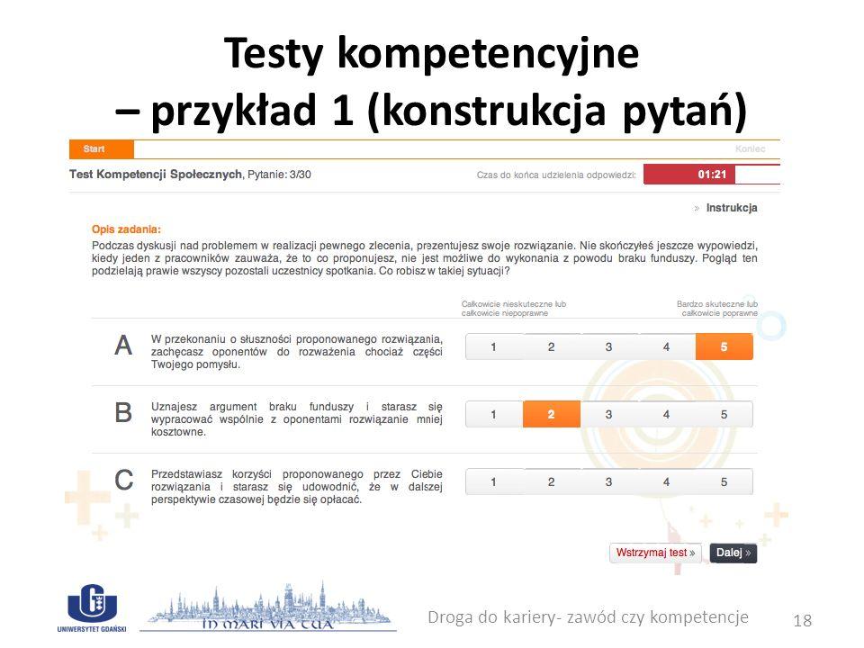 Testy kompetencyjne – przykład 1 (konstrukcja pytań)