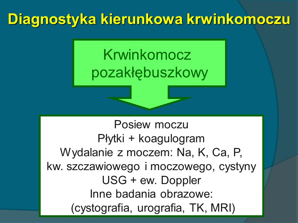 Diagnostyka kierunkowa krwinkomoczu