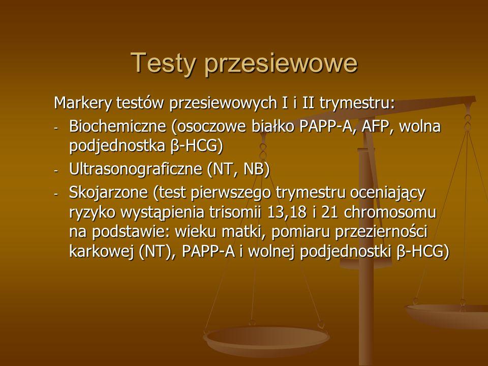 Testy przesiewowe Markery testów przesiewowych I i II trymestru: