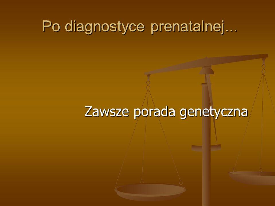 Po diagnostyce prenatalnej...