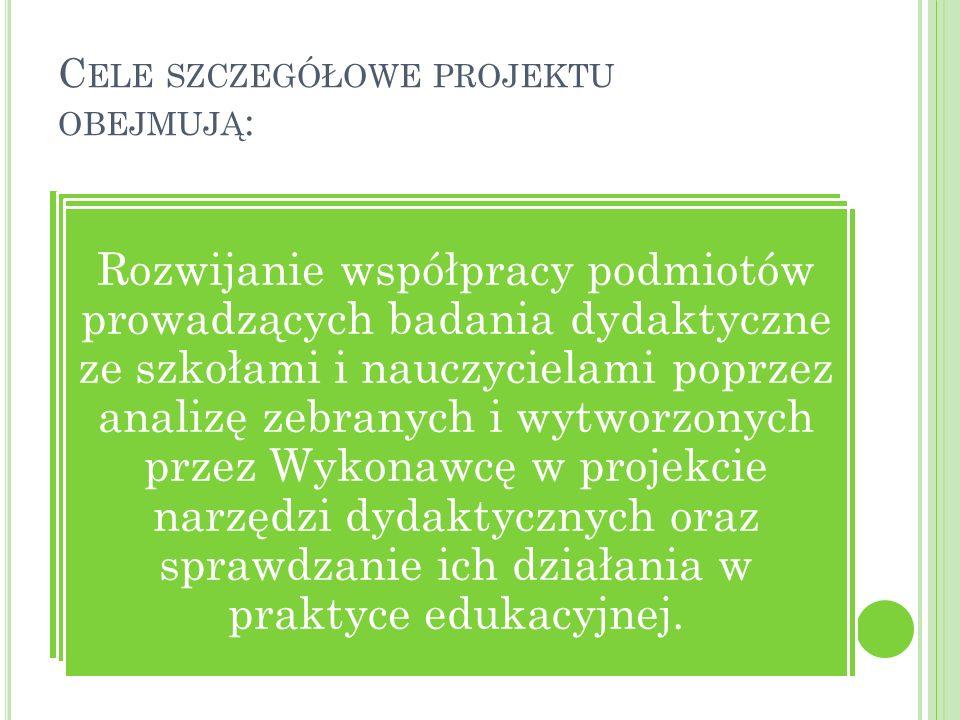 Cele szczegółowe projektu obejmują: