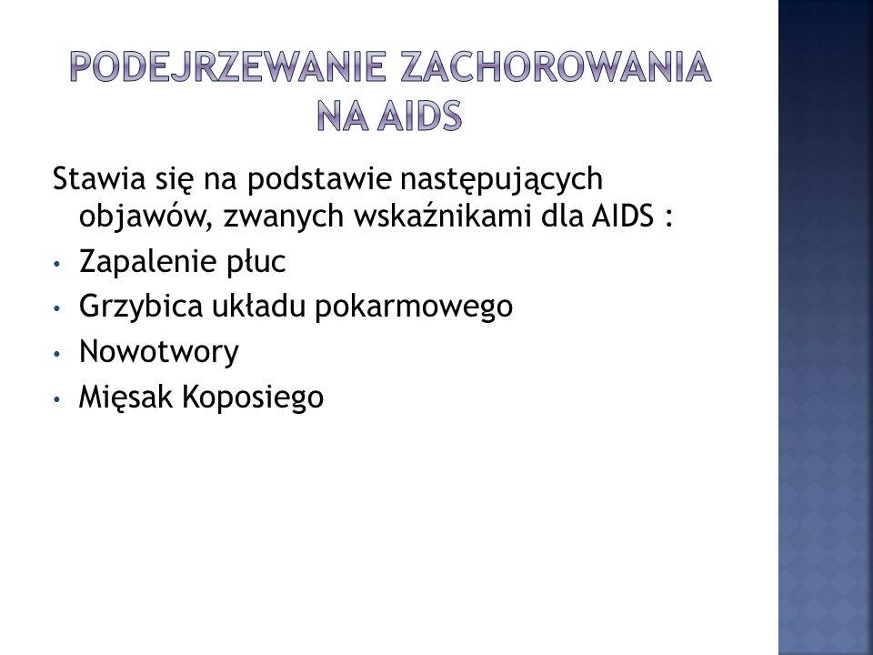 Podejrzewanie zachorowania na aids