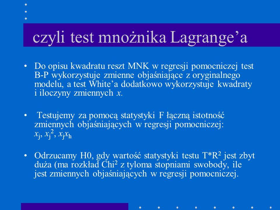 czyli test mnożnika Lagrange'a