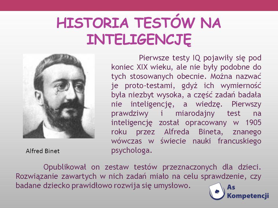 HISTORIA TESTÓW NA INTELIGENCJĘ