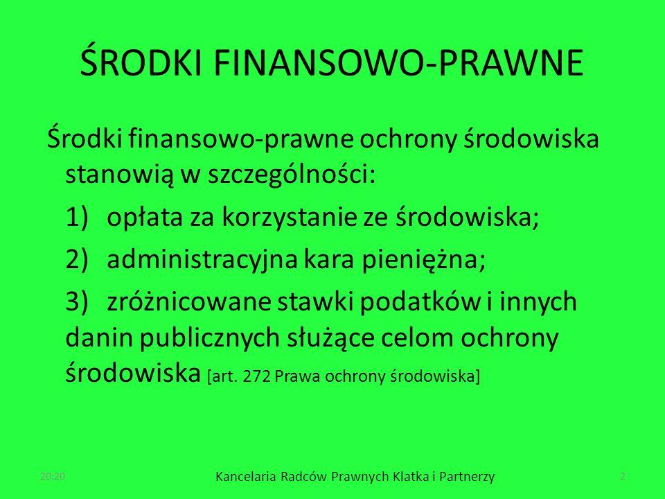 ŚRODKI FINANSOWO-PRAWNE