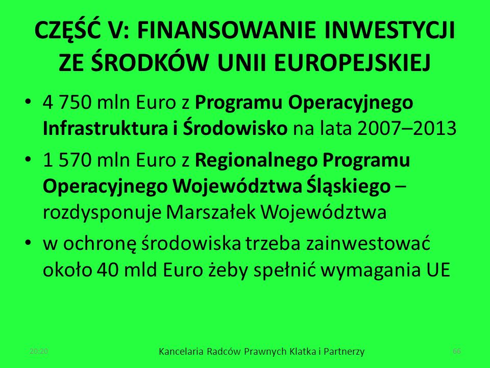 CZĘŚĆ V: FINANSOWANIE INWESTYCJI ZE ŚRODKÓW UNII EUROPEJSKIEJ