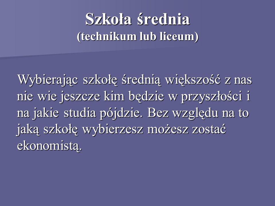 Szkoła średnia (technikum lub liceum)