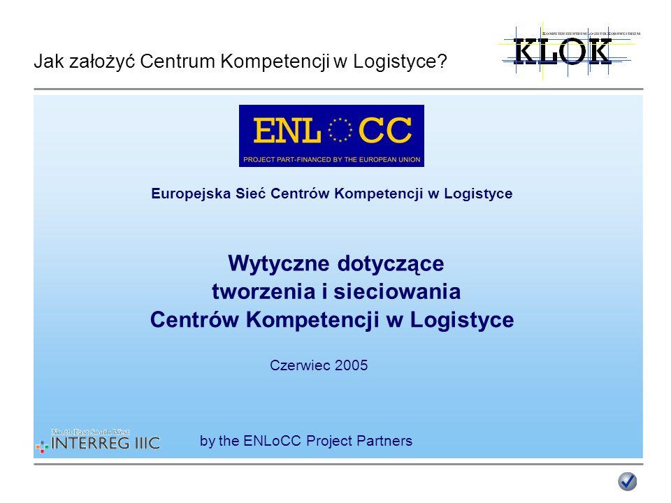 Jak założyć Centrum Kompetencji w Logistyce