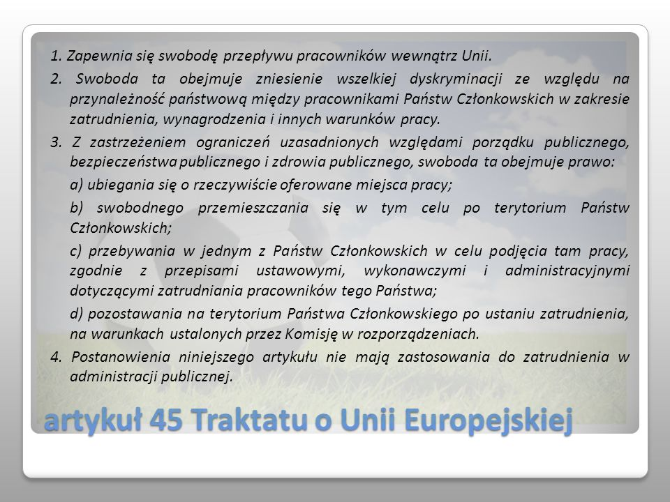 artykuł 45 Traktatu o Unii Europejskiej